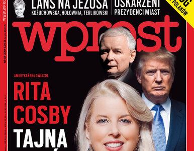 """""""Tajna broń Kaczyńskiego u Trumpa"""". Co w nowym """"Wprost""""?"""